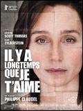 """""""Il y a longtemps que je t'aime"""" de Philippe Claudel"""