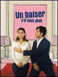 """""""Un baiser d'il vous plaît"""" d'Emmanuel Mouret"""